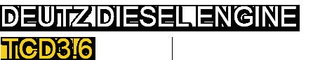 DEUTZ DIESEL ENGINE TCD3.6